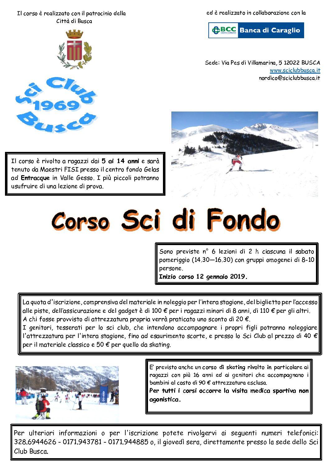 Corsi sci di fondo, sci alpino e snowboard